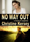 No Way Out - Christine Kersey