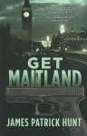 Get Maitland - James Patrick Hunt