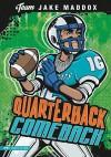 Quarterback Comeback - Jake Maddox, Sean Tiffany, Eric Stevens
