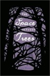 The Space Between Trees - Katie Williams, Emily Eiden