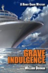 Grave Indulgence - William Doonan
