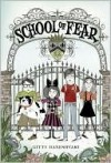 School of Fear - Gitty Daneshvari, Carrie Gifford