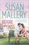 Before We Kiss (Fool's Gold, #14) - Susan Mallery