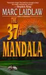 The 37th Mandala - Marc Laidlaw