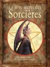 Le Livre secret des sorcières - Katherine Quénot