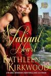 The Valiant Heart - Kathleen Kirkwood, Anita Gordon