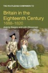 The Routledge Companion to Britain in the Eighteenth Century, 1688-1820 - Jeremy Gregory