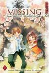 Missing -Kamikakushi no Monogatari- Volume 2 - Gakuto Coda, Rei Mutsuki