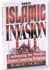 Islamic Invasion - Robert A. Morey
