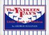 The Yankees Fan's Little Book of Wisdom - George Sullivan