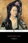 La Regenta (Classics) - John Rutherford, Leopoldo Alas - Clarín