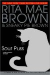 Sour Puss (Mrs. Murphy, #14) - Rita Mae Brown