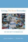 Living The Secret Everyday: My Secret Workbook - Suzanne Stitz, Joanne Scaglione