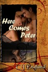 Here Comes Peter - C.J. England