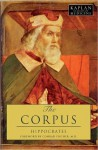 The Corpus: The Hippocratic Writings (Classics of Medicine) - Hippocrates