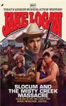 Slocum #397: Slocum and the Misty Creek Massacre - Jake Logan