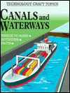 Canals and Waterways - Chris Oxlade, Jeremy Pyke