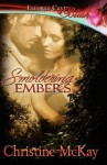 Smoldering Embers - Christine McKay