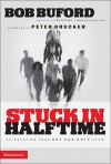 Stuck in Halftime - Bob Buford, Peter F. Drucker