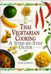 Thai Vegetarian Cooking: In A Nutshell (In A Nutshell, Vegetarian Cooking Series) - Anne Johnson