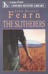The Slitherers - John Russell Fearn