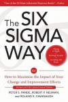 The Six SIGMA Way: How GE, Motorola, and Other Top Companies Are Honing Their Performance, 2e - Peter S. Pande