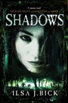 Shadows (The Second Book in the Ashes Trilogy) - Ilsa J. Bick