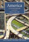 America: A Concise History, Volume 2: Since 1865 - James A. Henretta, Lynn Dumenil, David Brody