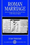 Roman Marriage - Susan Treggiari
