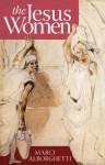 The Jesus Women - Marci Alborghetti