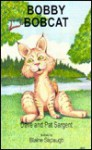 Bobby Bobcat - Dave Sargent, Pat Sargent