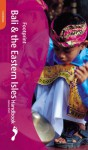 Footprint Bali: Handbook With Lombok and the Eastern Isles (Footprint Handbooks) - Liz Capaldi, Joshua Eliot
