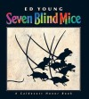 Seven Blind Mice (Board Book) - Ed Young