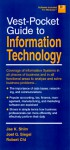 Vest Pocket Guide to Information Technology - Jae K. Shim, Joel G. Siegel, Chi Robert T. C.