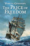 Pirates of the Caribbean: The Price of Freedom - A.C. Crispin