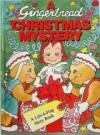 A Gingerbread Christmas Mystery - Tim Raglin, Eric Metaxas, John Speirs