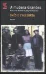 Inés e l'allegria - Almudena Grandes, Roberta Bovaia