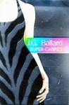 Super-Cannes - J.G. Ballard