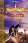 Patience: Forbidden Ground - Gabriella Bradley