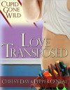 Love Transposed - Chelsy Day, Pepper O'Neal