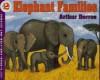 Elephant Families - Arthur Dorros