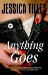 Anything Goes - Jessica Tilles