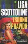 Trudna prawda - Lisa Scottoline
