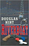 Riverboat - Douglas Hirt