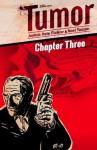 Tumor Chapter 3 - Joshua Hale Fialkov, Noel Tuazon