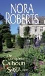 De complete Calhoun Saga deel 1 (Calhouns #1-3) - Nora Roberts