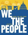 We the People: An Introduction to American Politics (Full Ninth Edition (with Policy Chapters)) - Benjamin Ginsberg, Theodore J. Lowi, Margaret Weir