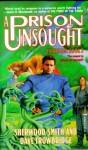 A Prison Unsought - Sherwood Smith, Dave Trowbridge