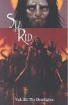 Sea of Red, Vol. 3: The Deadlights - Rick Remender, Paul Harmon, Kieron Dwyer