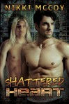 Shattered Heart - Nikki McCoy